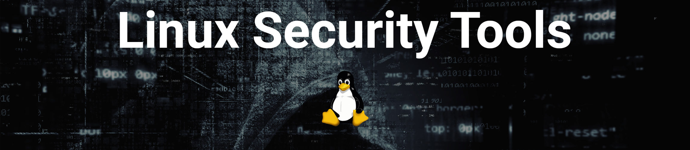Linux Security Tools