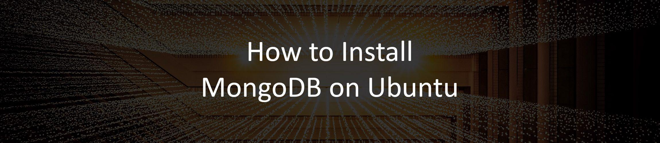 How to Install MongoDB 5 on Ubuntu 20.04
